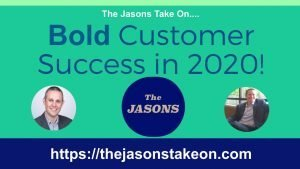 The Bold Vision for Customer Success in 2020