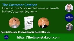 The Customer Catalyst: How to Drive Sustainable Business