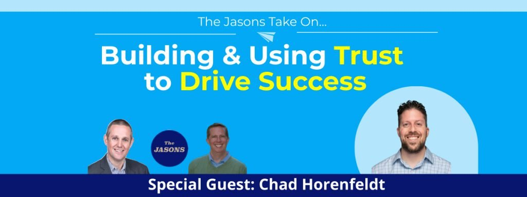 Building and Using Trust to Drive Success