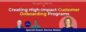 Creating High-Impact Customer Onboarding Programs
