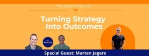 Turning Strategy Into Outcomes