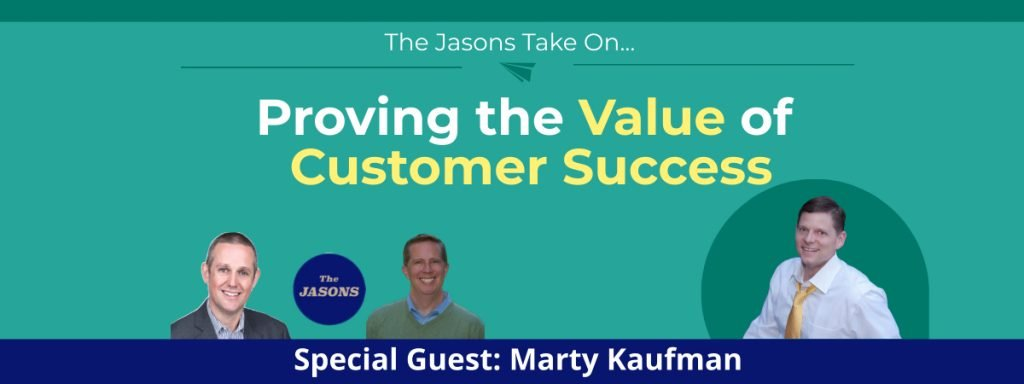 Proving the Value of Customer Success