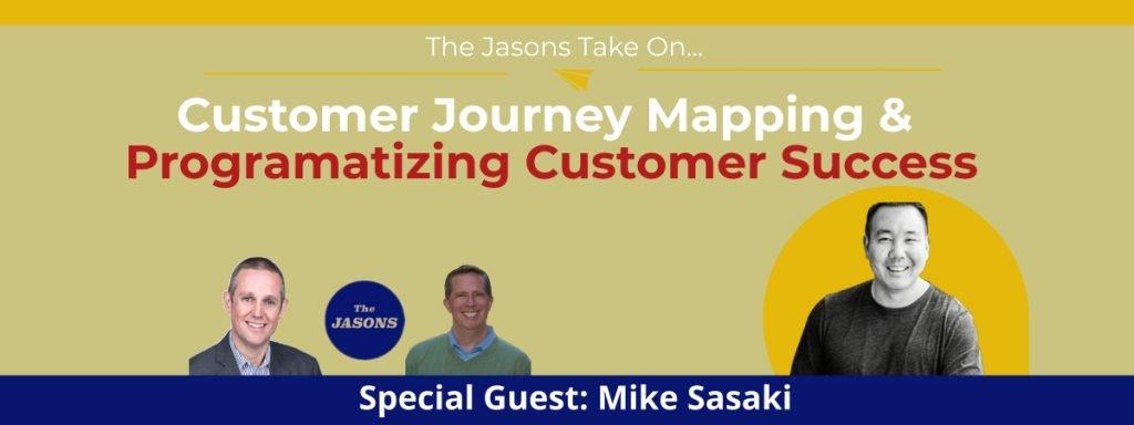 Customer Journey Mapping and Programatizing Customer Success