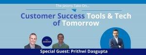 Customer Success Tools & Tech of Tomorrow