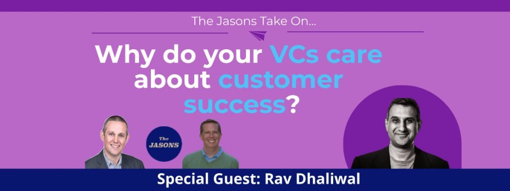 Why DO VCs Care About Customer Success?