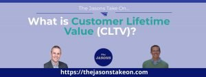 What is Customer Lifetime Value (CLTV)?