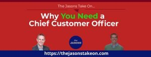 Why You Need a Chief Customer Officer